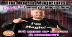 The House Magicians Family Show