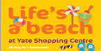 Summer Events at Yate Shopping Centre - Lifes a Beach