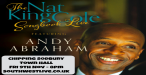 The Nat King Cole Songbook LIVE starring Andy Abraham