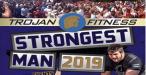 TROJANS STRONGEST MAN 2019