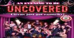 UNCOVERED –  Circus Just Got Raunchy!!