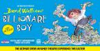 David Walliams' Billionaire Boy - Live On Stage: Bath - 16th April 2021