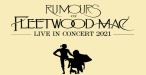 Rumours of Fleetwood Mac - RESCHEDULED